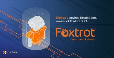 Nintex Acquires Robotic Process Automation Provider EnableSoft, Maker of Foxtrot RPA